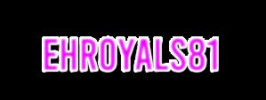 Ehroyals81