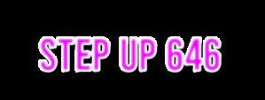 Step Up 646